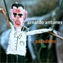 Arnaldo Antunes – Paradeiro (2001)