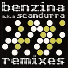 Benzina aka Scandurra – Remixes (2004)