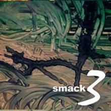 Smack – 3 (2008)