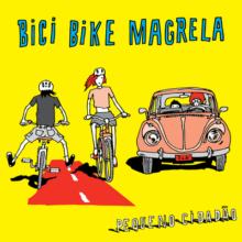 Pequeno Cidadão – Bici Bike Magrela (2014)