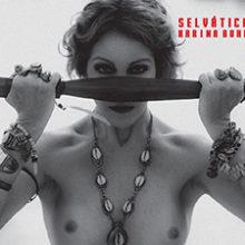 Karina Buhr – Selvática (2015)